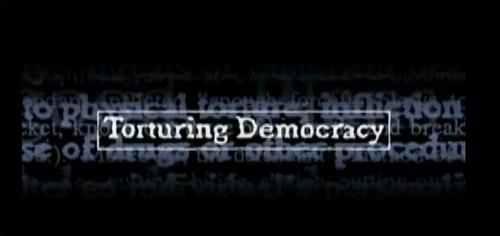 Torturing Democracy