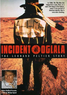 Incident at Oglala: The Lenard Peltier Story