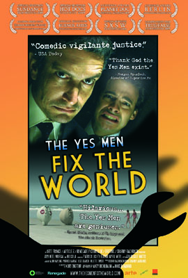 The Yes Men Fix The Wrold