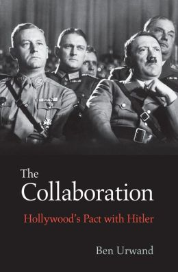 the-collaboration-hollywoods-pact-with-hitler