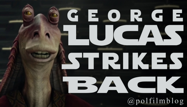 george-lucas-strikes-back copy