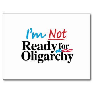 im_not_ready_for_oligarchy_postcard-rba1a15f534eb4b14966b4b445af5d63a_vgbaq_8byvr_324_1_.jpg