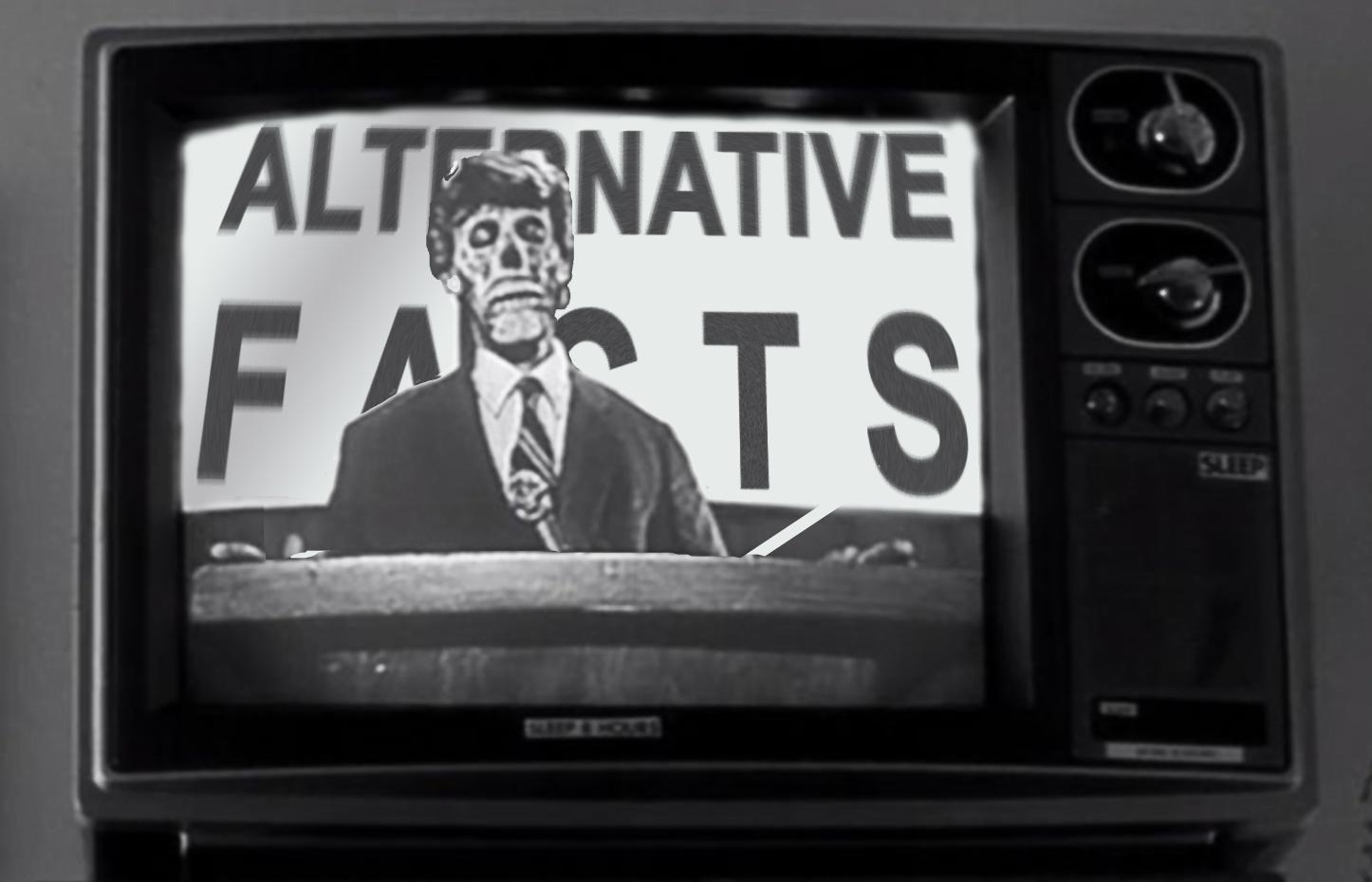 alternative-facts-they-live-copy