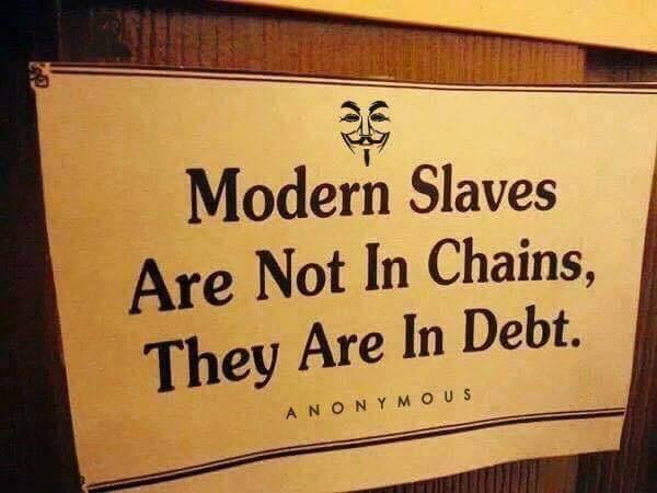 Modern-Slaves-Are-Not-In-Chains-They-Are-In-Debt.jpg